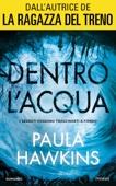 Paula Hawkins - Dentro l'acqua artwork