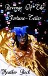 Revenge Of The Fortune-Teller