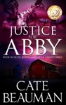 Justice For Abby Book Six In The Bodyguards Of LA County Series
