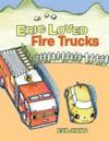Eric Loved Fire Trucks