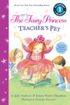The Very Fairy Princess Teachers Pet