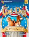 Cat Or Dog For President - Read Aloud Edition With Highlighting