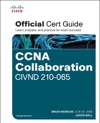 CCNA Collaboration CIVND 210-065 Official Cert Guide