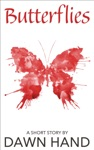 Butterflies Short Story
