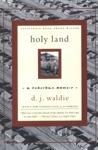 Holy Land A Suburban Memoir