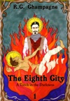 The Eighth City A Torch In The Darkness