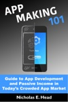 App Making 101 Guide To App Development And Passive Income In Todays Crowded App Market