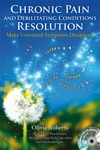 Chronic Pain And Debilitating Conditions Resolution