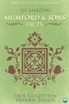 101 Amazing Mumford  Sons Facts