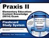 Praxis II Elementary Education Content Knowledge 0014 Exam Flashcard Study System