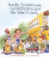 How The Second Grade Got 820550 To Visit The Statue Of Liberty