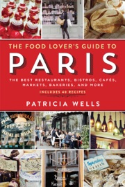 THE FOOD LOVERS GUIDE TO PARIS