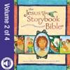 Jesus Storybook Bible E-book Vol 2