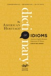 The American Heritage Dictionary Of Idioms Second Edition