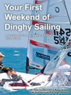Your First Weekend Of Dinghy Sailing