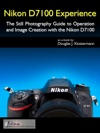 Nikon D7100 Experience