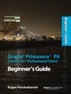 Oracle Primavera P6 Version 81 Professional Client Beginners Guide