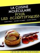La cuisine moléculaire pour les scientifiques
