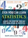 Even You Can Learn Statistics A Guide Fo