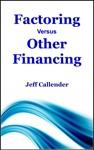 Factoring Versus Other Financing