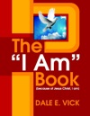 The I Am Book Because Of Jesus Christ I Am