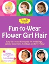 Fun-to-Wear Flower Girl Hair