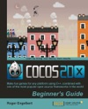 Cocos2d-x By Example Beginners Guide