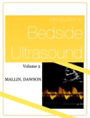 Introduction to Bedside Ultrasound: Volume 2