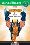 World Of Reading  This Is Wolverine