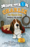 Charlie The Ranch Dog Wheres The Bacon
