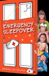 Emergency Sleepover