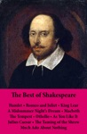 The Best Of Shakespeare Hamlet - Romeo And Juliet - King Lear - A Midsummer Nights Dream - Macbeth - The Tempest - Othello - As You Like It - Julius Caesar - The Taming Of The Shrew - Much Ado About Nothing