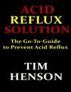 Acid Reflux Solution