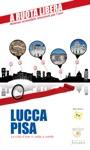 Lucca-Pisa Le Citt Darte In Sedia E Rotelle