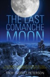 The Last Comanche Moon