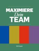Maximiere dein Team