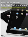 Proven Approaches To Effective Technology Integration