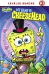 My Name Is Cheesehead SpongeBob SquarePants