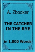 Salinger: The Catcher in the Rye in 1,000 Words