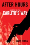 After Hours Basis For The Film Carlitos Way Starring Al Pacino