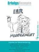 Erfolgsrezepte für Ihr Management