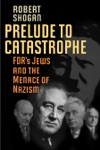 Prelude To Catastrophe
