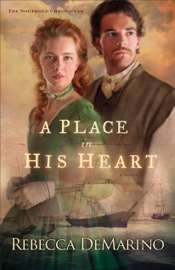 A Place in His Heart (The Southold Chronicles Book #1) book summary