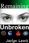 Remaining Unbroken Breaking Series 1