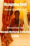 Occupying Faith Resources For Worship Meditation Reflection And Study