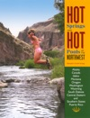 Hot Springs And Hot Pools Of The Northwest
