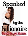 Spanked By The Billionaire An Erotic Dominance Story Books Similar To Fifty Shades