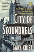 City of Scoundrels - Gary Krist Cover Art