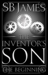 The Inventors Son The Beginning