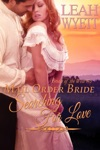 Mail Order Bride Searching For Love Brides Of The West Book 3